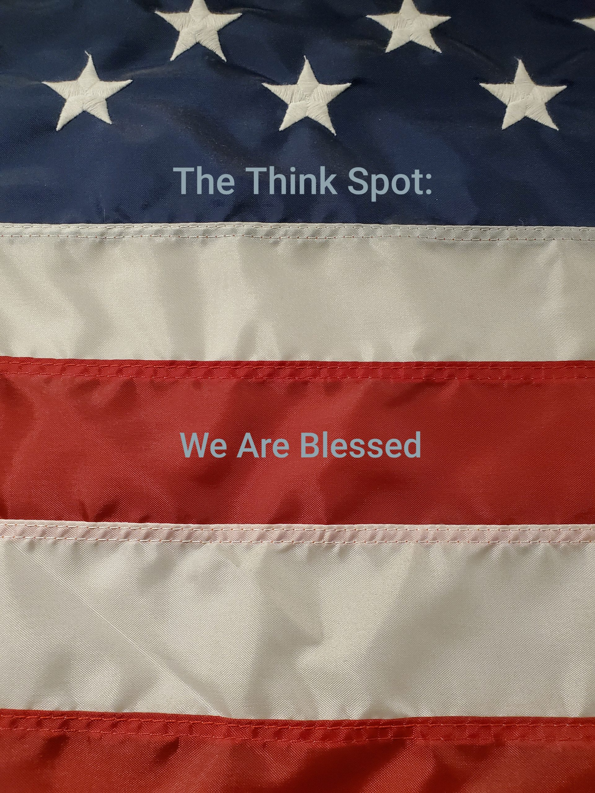 """We Are Blessed"""